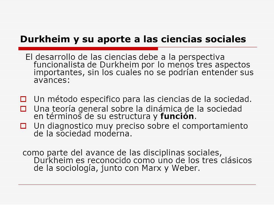 Durkheim y su aporte a las ciencias sociales