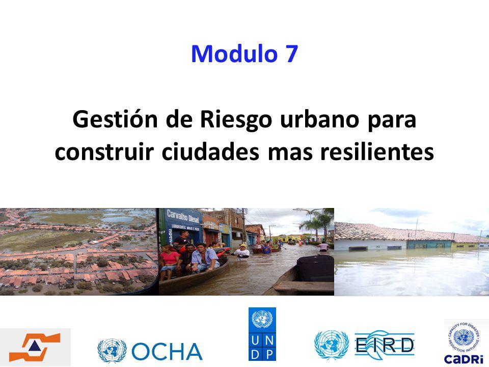Gestión de Riesgo urbano para construir ciudades mas resilientes