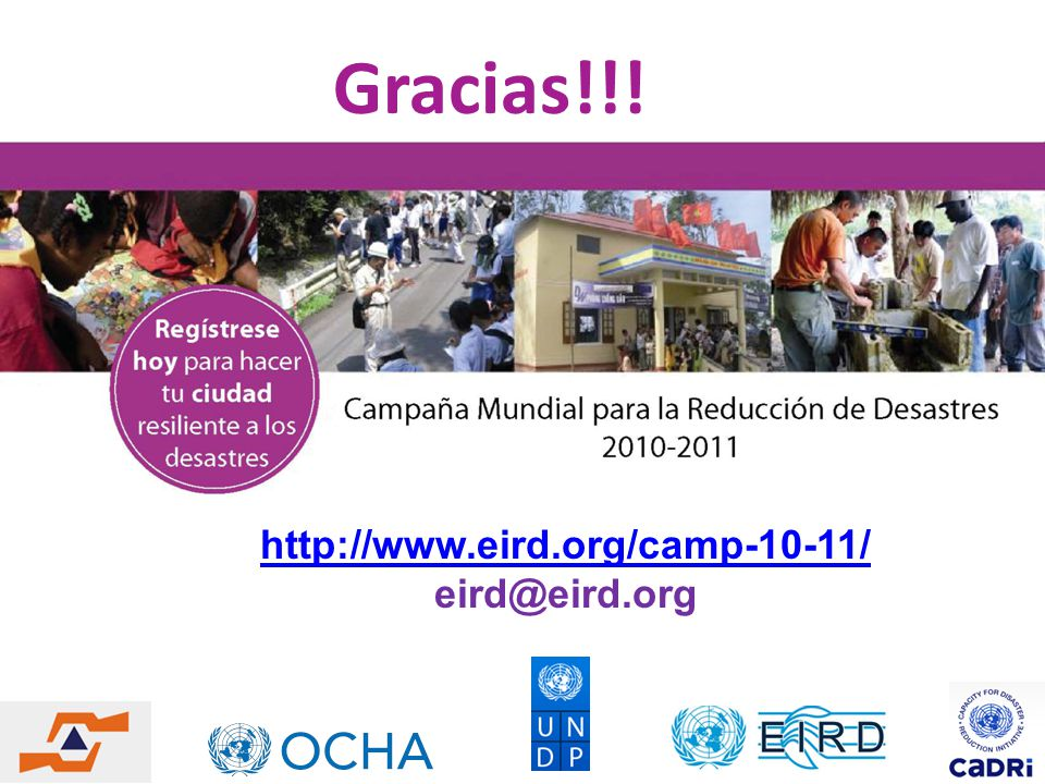 Gracias!!! http://www.eird.org/camp-10-11/ eird@eird.org 13