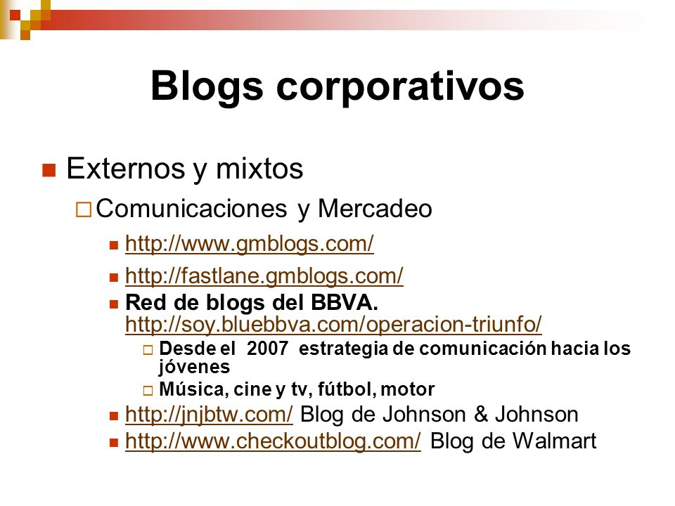 Blogs corporativos Externos y mixtos Comunicaciones y Mercadeo