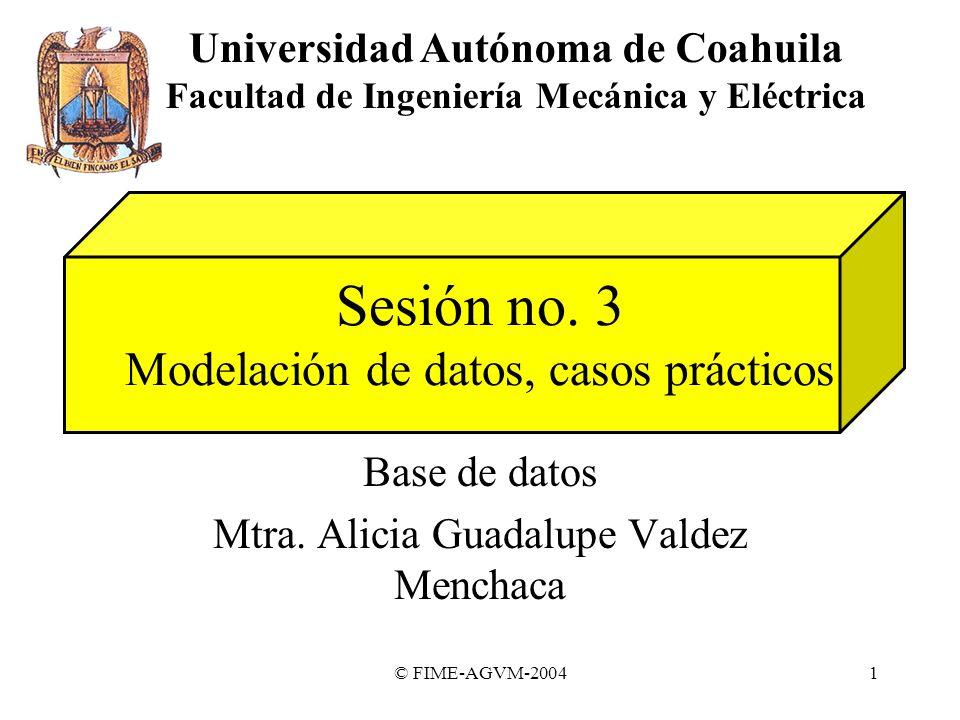 Sesión no. 3 Modelación de datos, casos prácticos