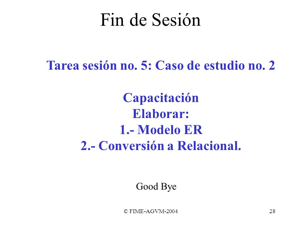 Tarea sesión no. 5: Caso de estudio no. 2 2.- Conversión a Relacional.