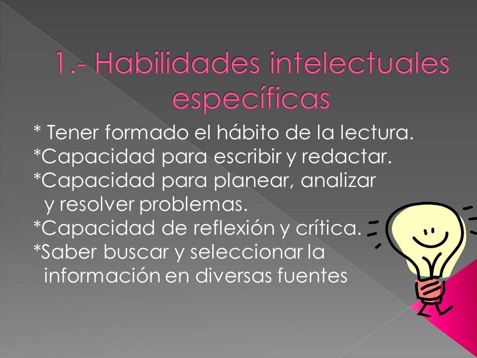 1.- Habilidades intelectuales específicas