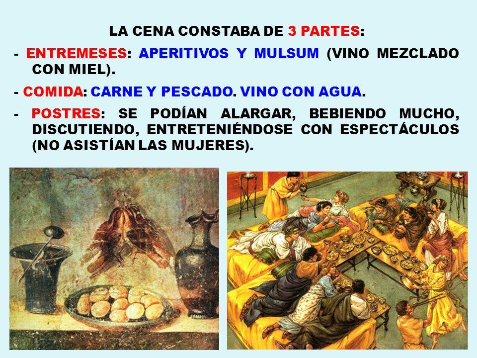 LA CENA CONSTABA DE 3 PARTES: