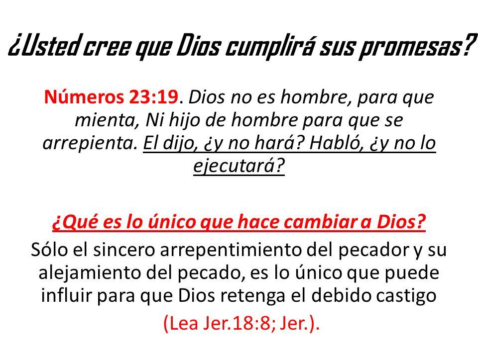 ¿Usted cree que Dios cumplirá sus promesas