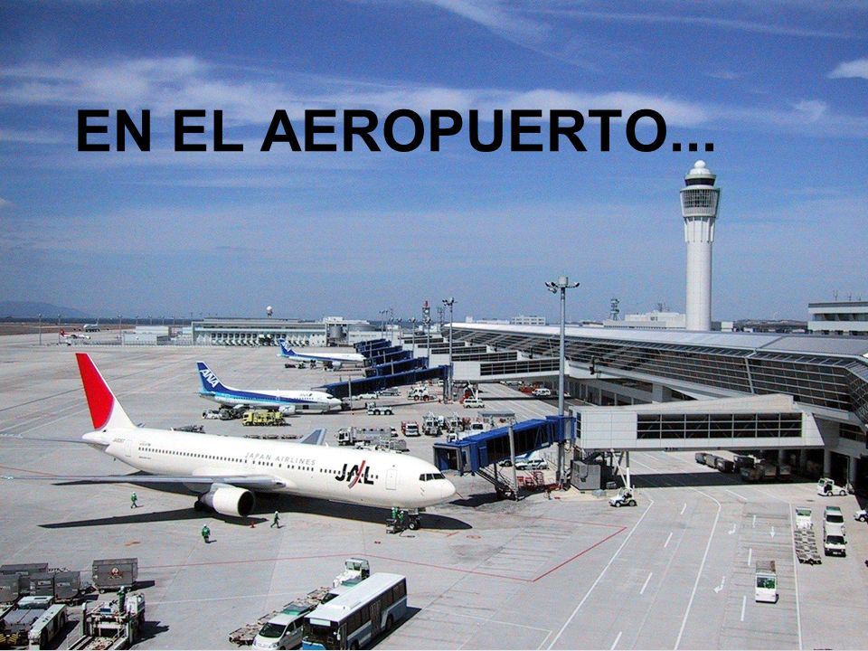 EN EL AEROPUERTO...
