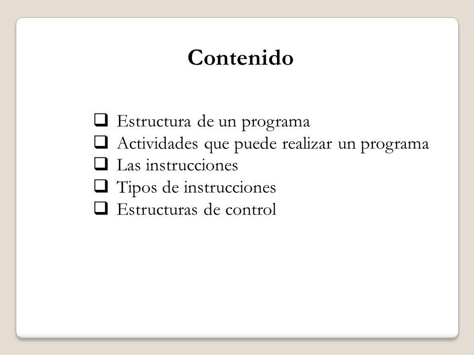 Contenido Estructura de un programa