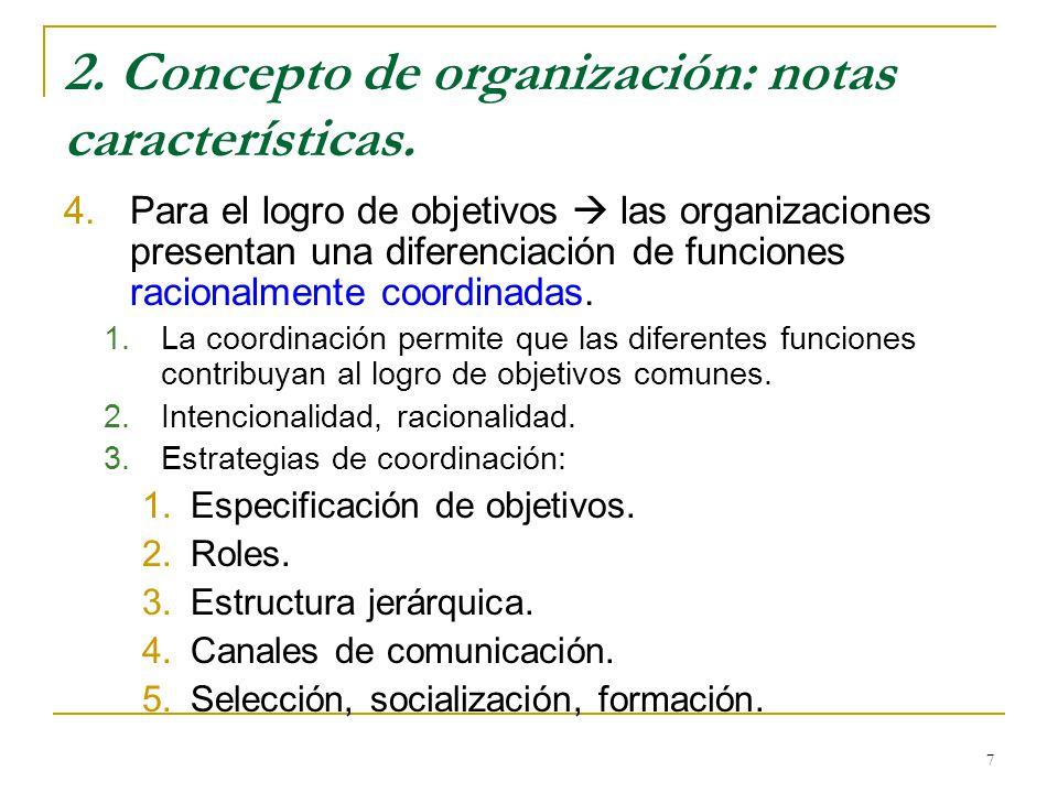 Tema 1 concepto de organizaci n notas caracter sticas for Concepto de organizacion de oficina