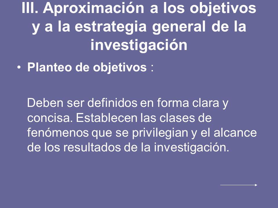 III. Aproximación a los objetivos y a la estrategia general de la investigación