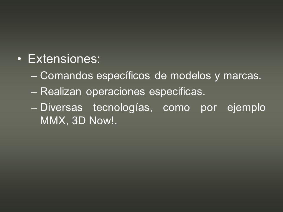 Extensiones: Comandos específicos de modelos y marcas.