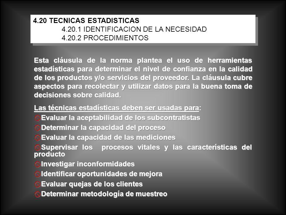 4.20 TECNICAS ESTADISTICAS