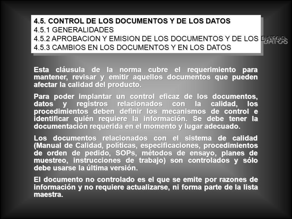 4.5. CONTROL DE LOS DOCUMENTOS Y DE LOS DATOS