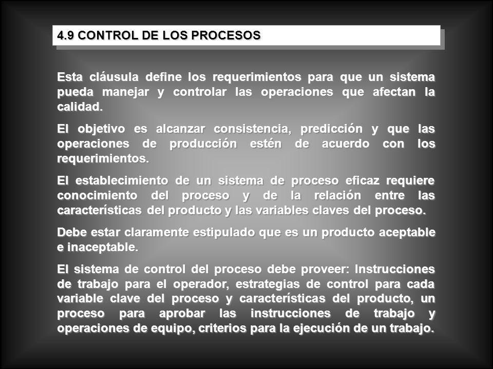 4.9 CONTROL DE LOS PROCESOS