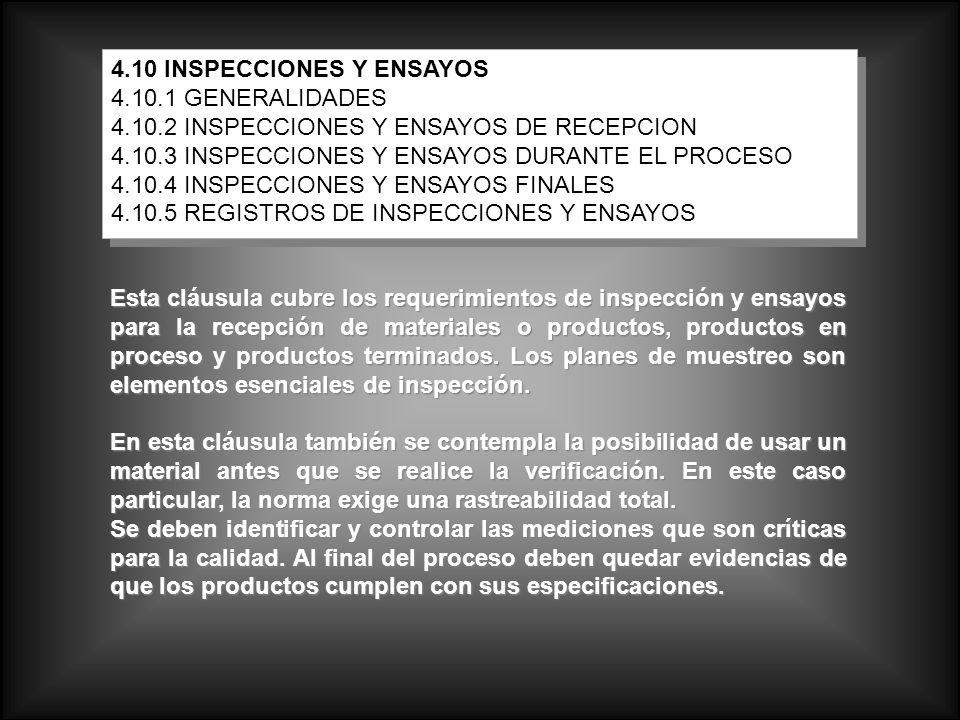 4.10 INSPECCIONES Y ENSAYOS