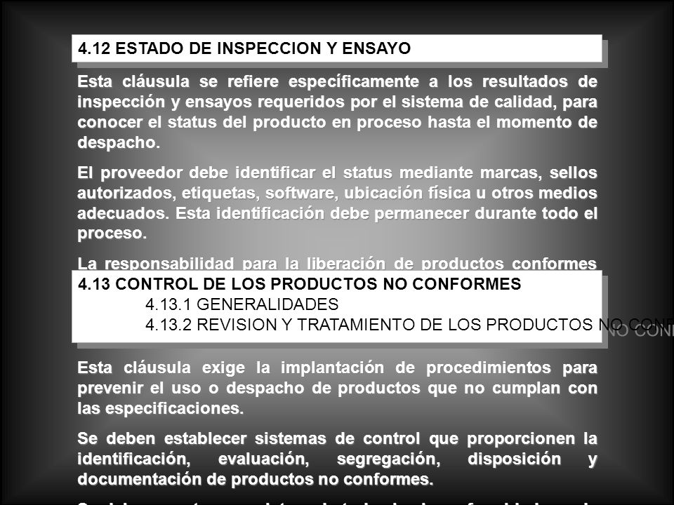 4.12 ESTADO DE INSPECCION Y ENSAYO
