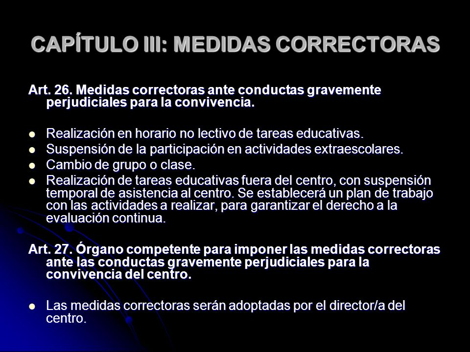 CAPÍTULO III: MEDIDAS CORRECTORAS