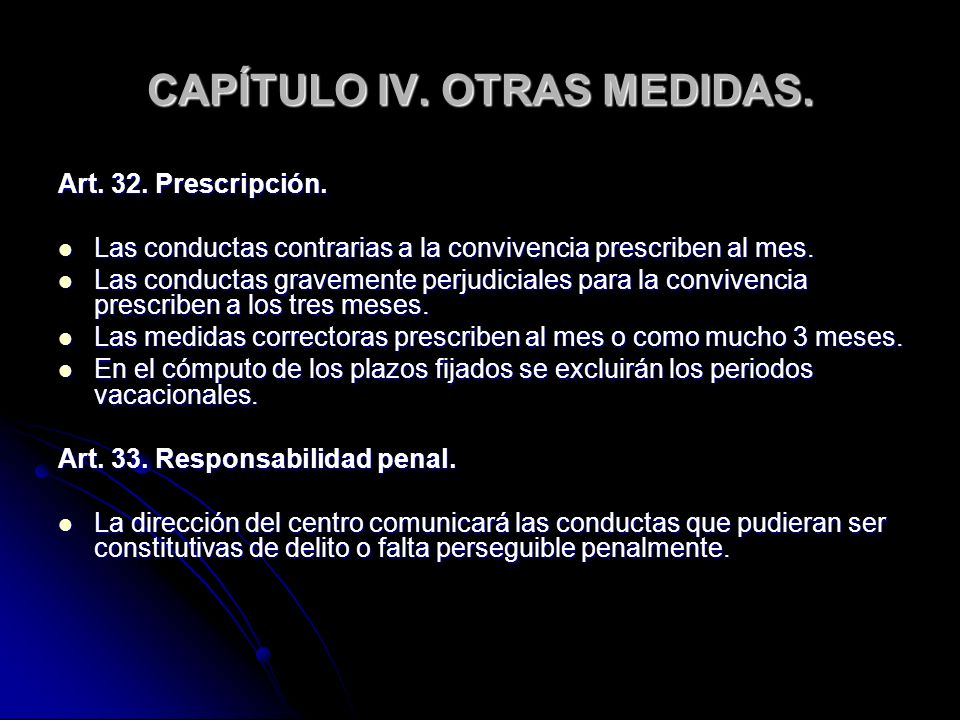 CAPÍTULO IV. OTRAS MEDIDAS.