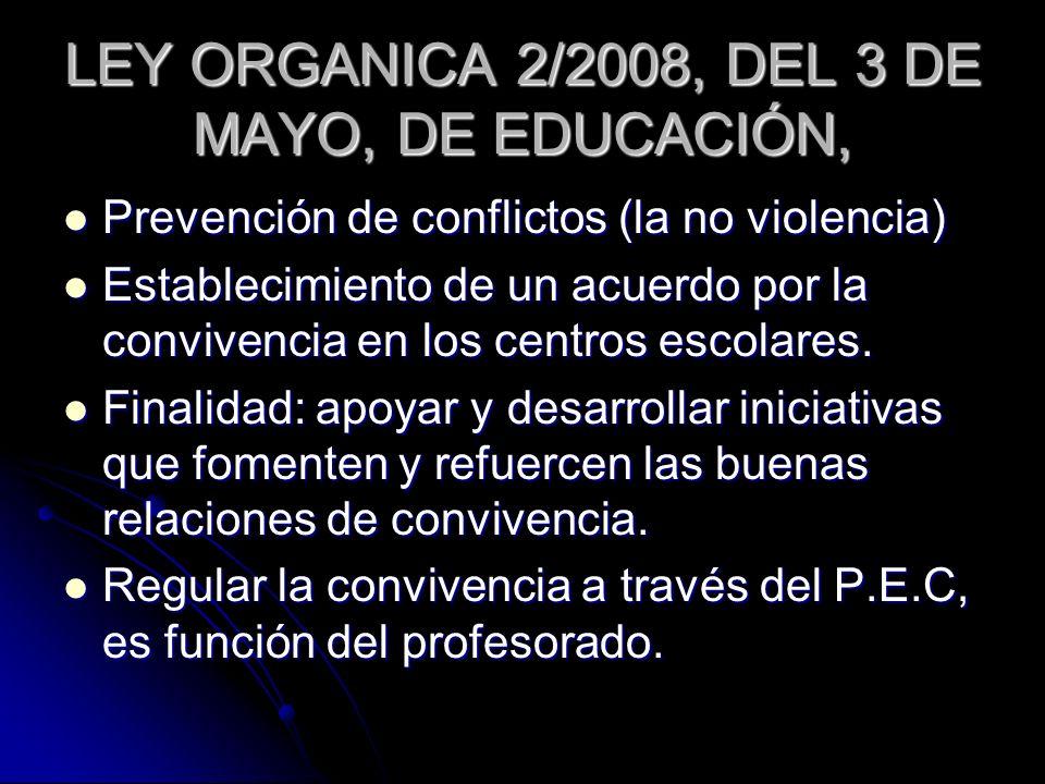 LEY ORGANICA 2/2008, DEL 3 DE MAYO, DE EDUCACIÓN,