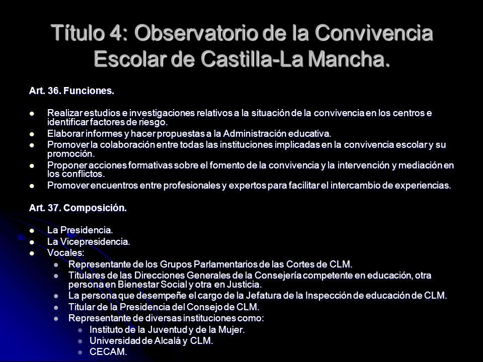 Título 4: Observatorio de la Convivencia Escolar de Castilla-La Mancha.