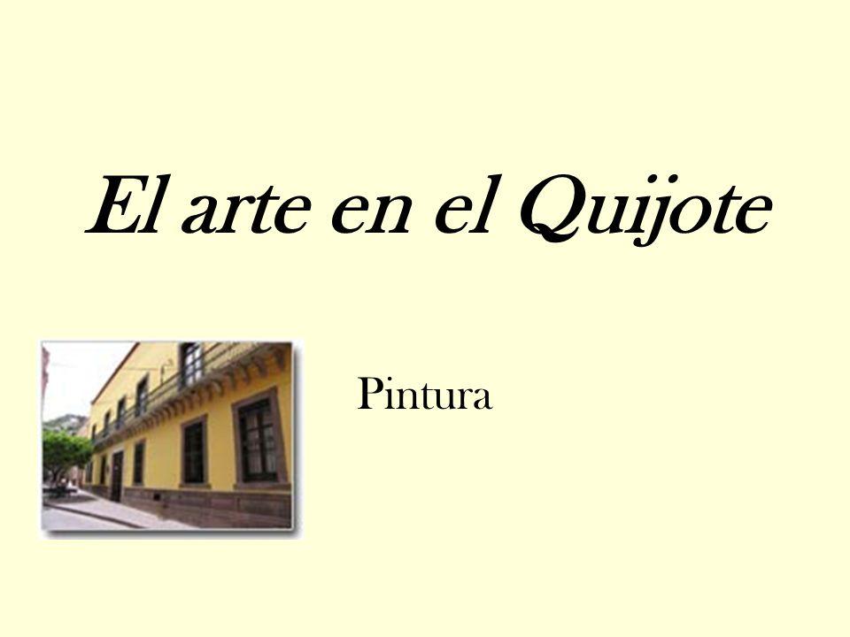 El arte en el Quijote Pintura
