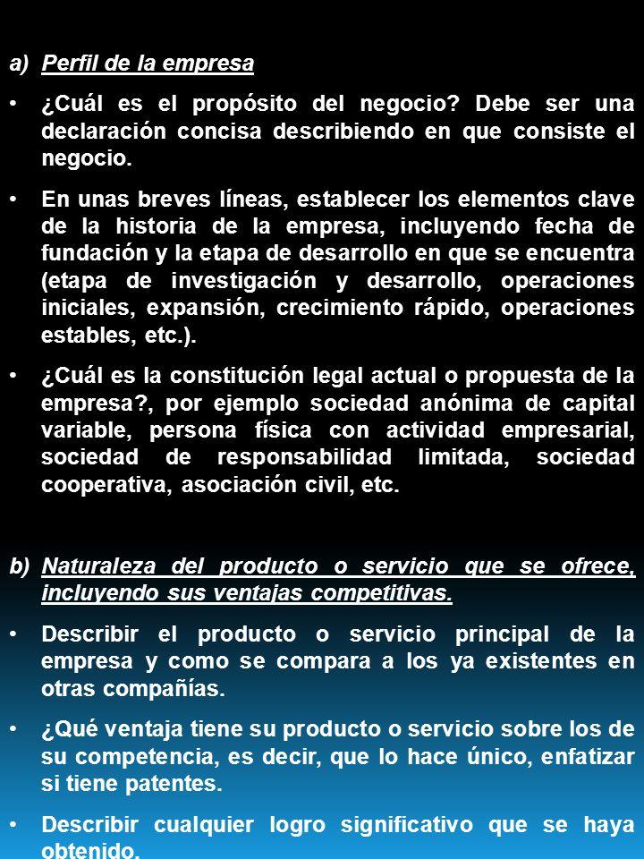Perfil de la empresa ¿Cuál es el propósito del negocio Debe ser una declaración concisa describiendo en que consiste el negocio.