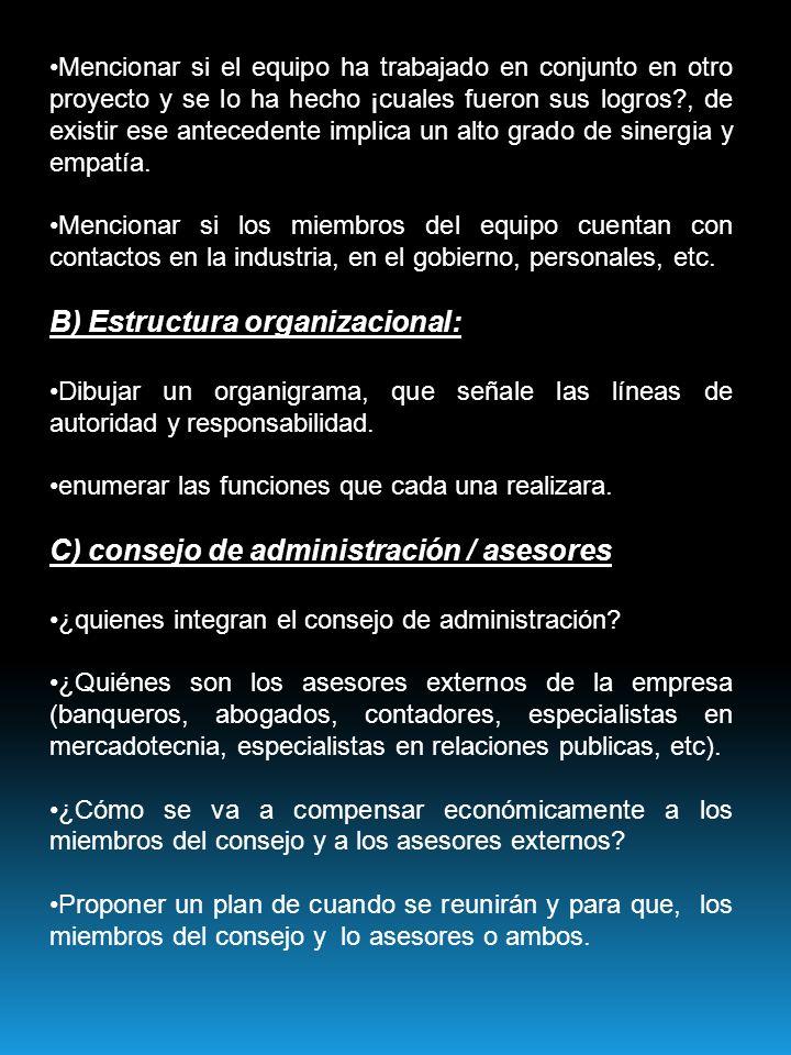 B) Estructura organizacional: