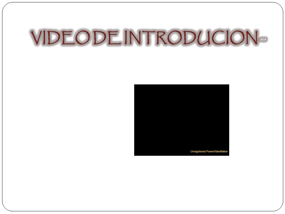 VIDEO DE INTRODUCION -