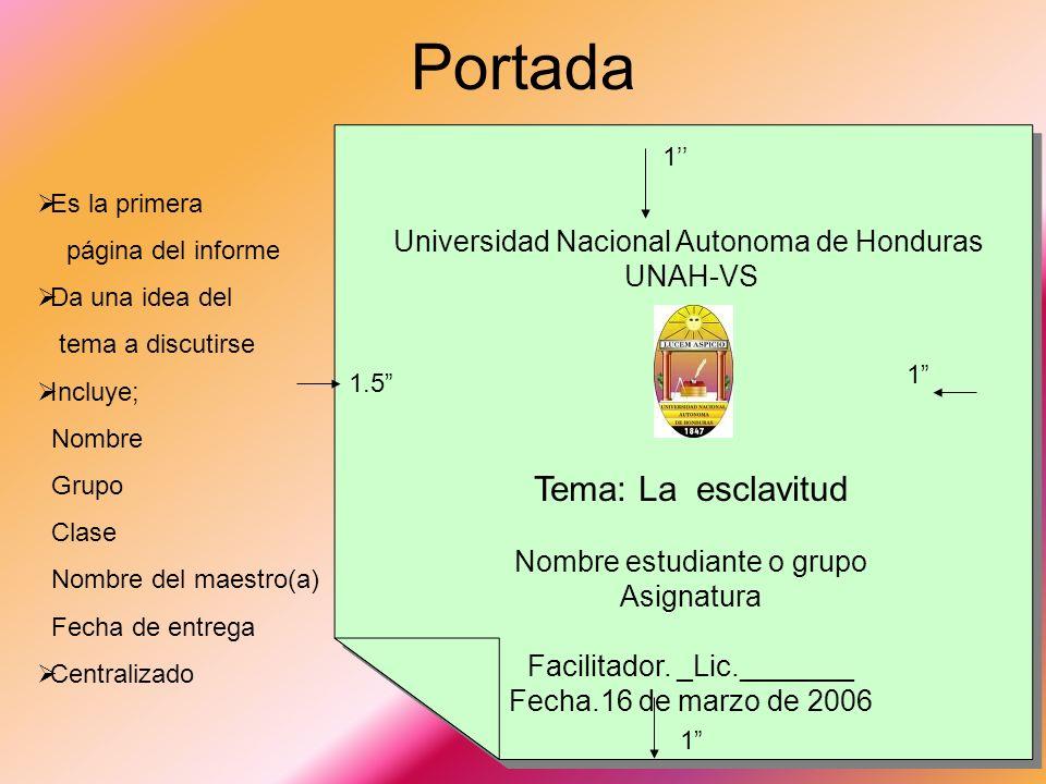 Portada Tema: La esclavitud Universidad Nacional Autonoma de Honduras