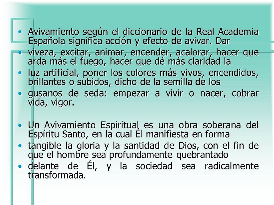 Avivamiento según el diccionario de la Real Academia Española significa acción y efecto de avivar. Dar