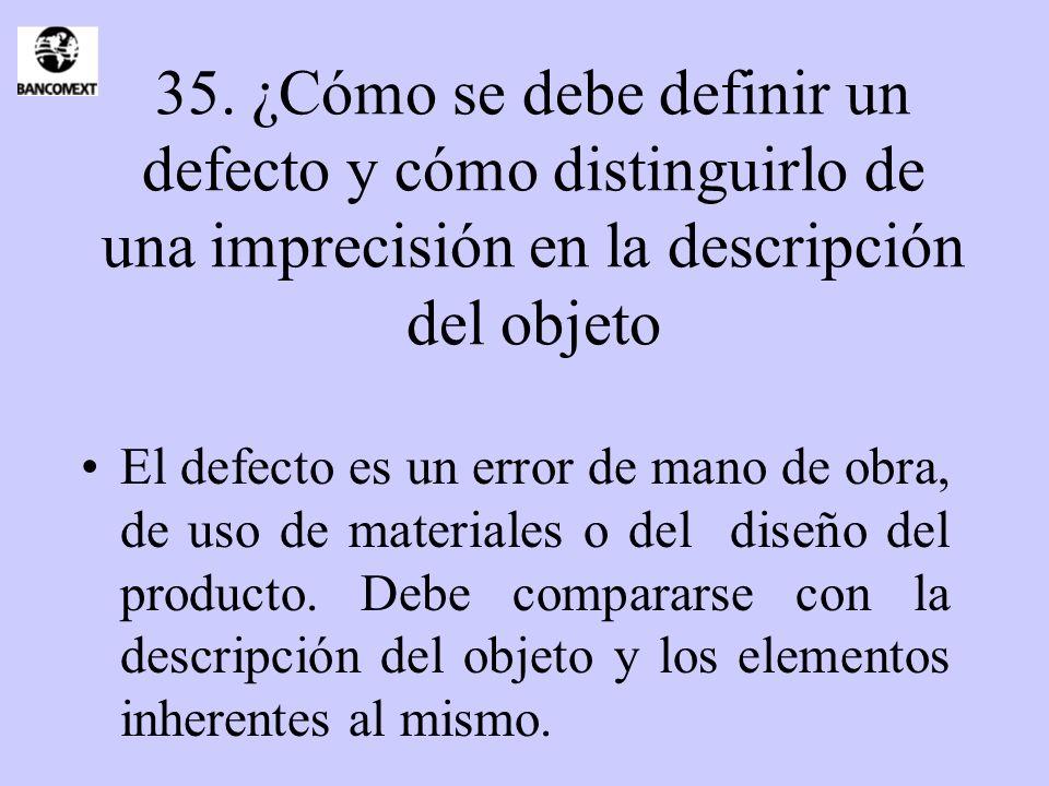 35. ¿Cómo se debe definir un defecto y cómo distinguirlo de una imprecisión en la descripción del objeto