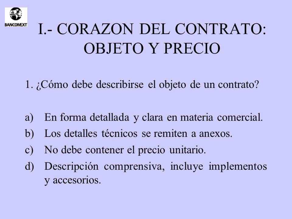 I.- CORAZON DEL CONTRATO: OBJETO Y PRECIO