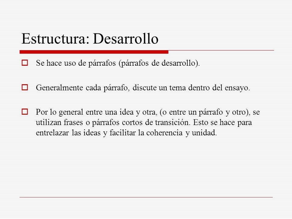 Estructura: Desarrollo
