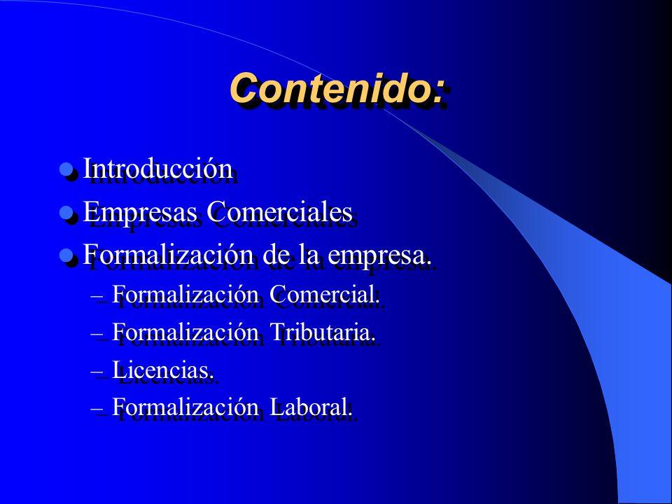 Contenido: Introducción Empresas Comerciales