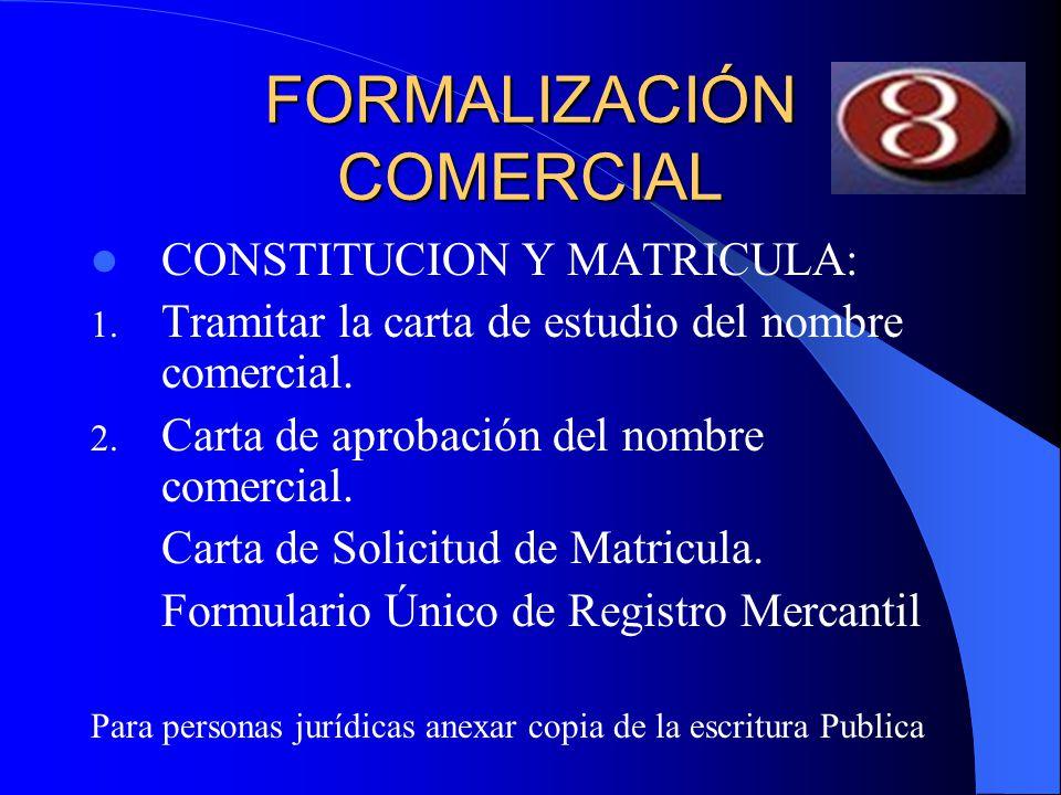 FORMALIZACIÓN COMERCIAL