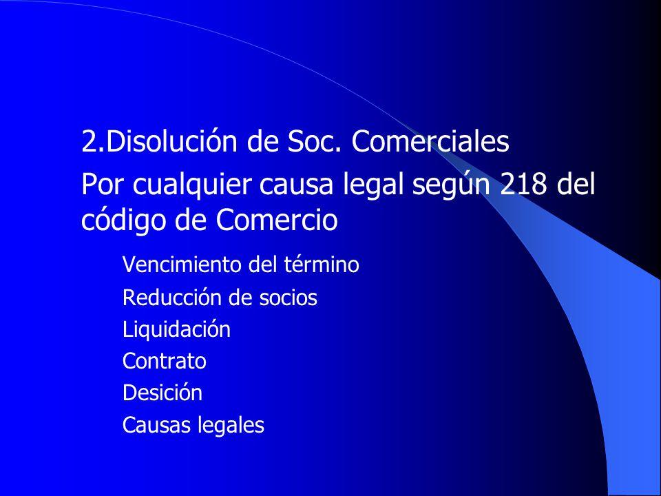 2.Disolución de Soc. Comerciales