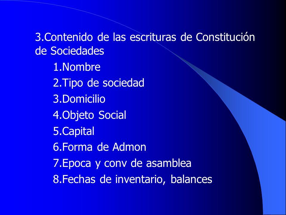 3.Contenido de las escrituras de Constitución de Sociedades