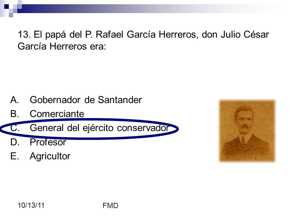 Gobernador de Santander Comerciante General del ejército conservador