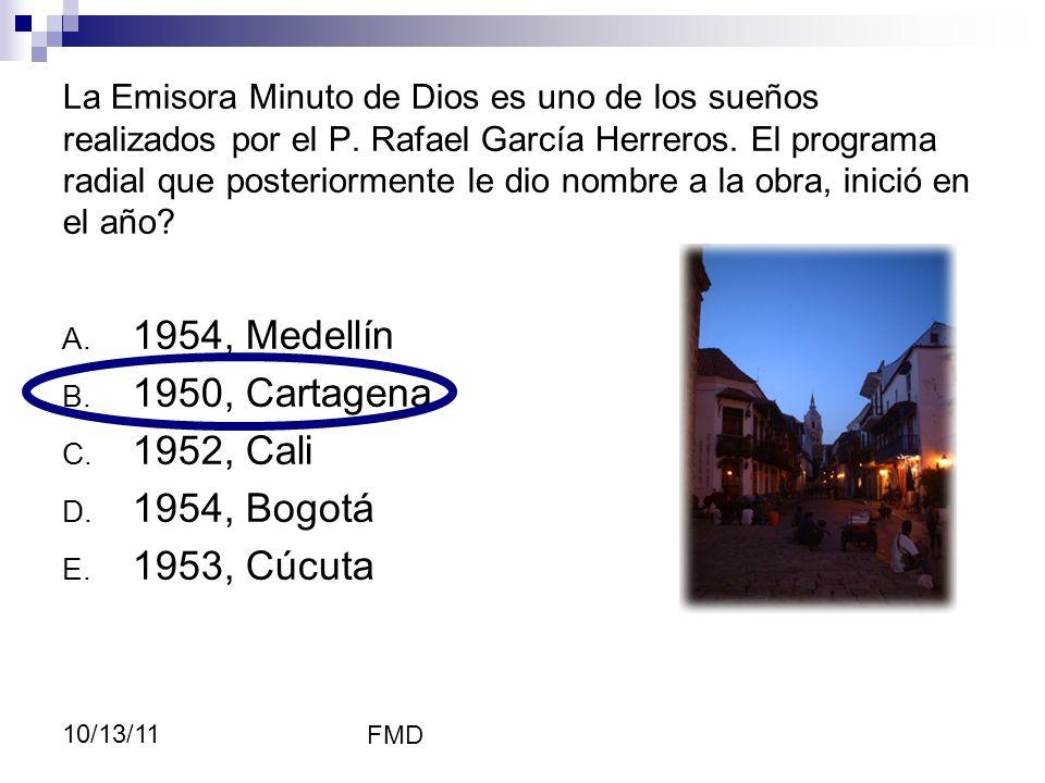 1954, Medellín 1950, Cartagena 1952, Cali 1954, Bogotá 1953, Cúcuta