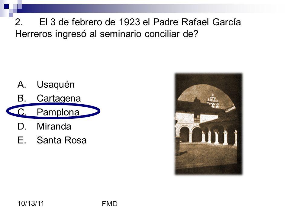 Pamplona, Rafael contaba con 14 años