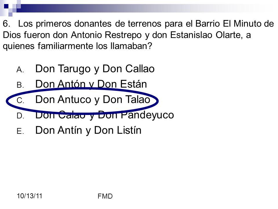 Don Calao y Don Pandeyuco Don Antín y Don Listín
