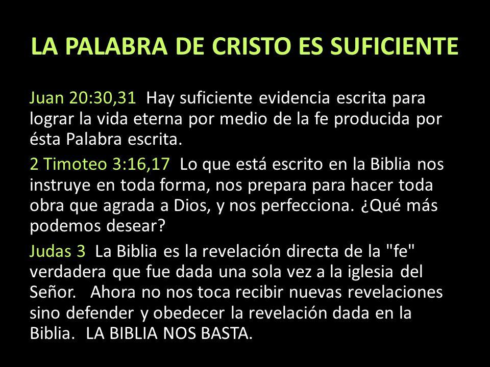 LA PALABRA DE CRISTO ES SUFICIENTE