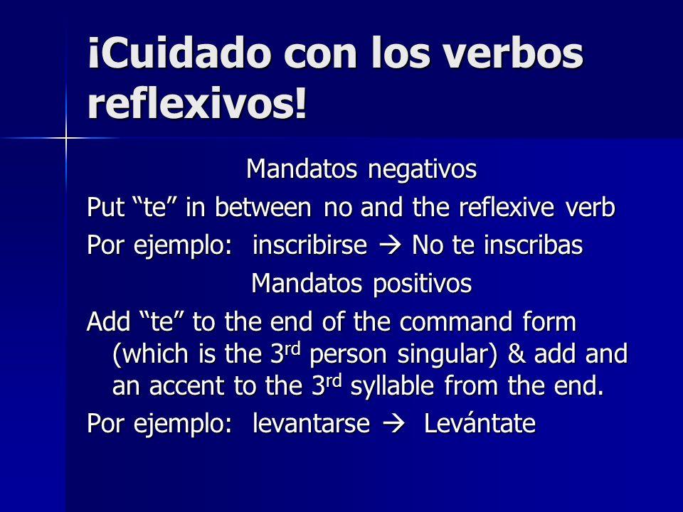 ¡Cuidado con los verbos reflexivos!