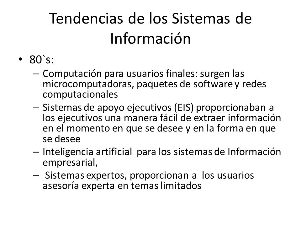 Tendencias de los Sistemas de Información