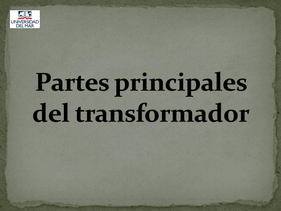 Partes principales del transformador