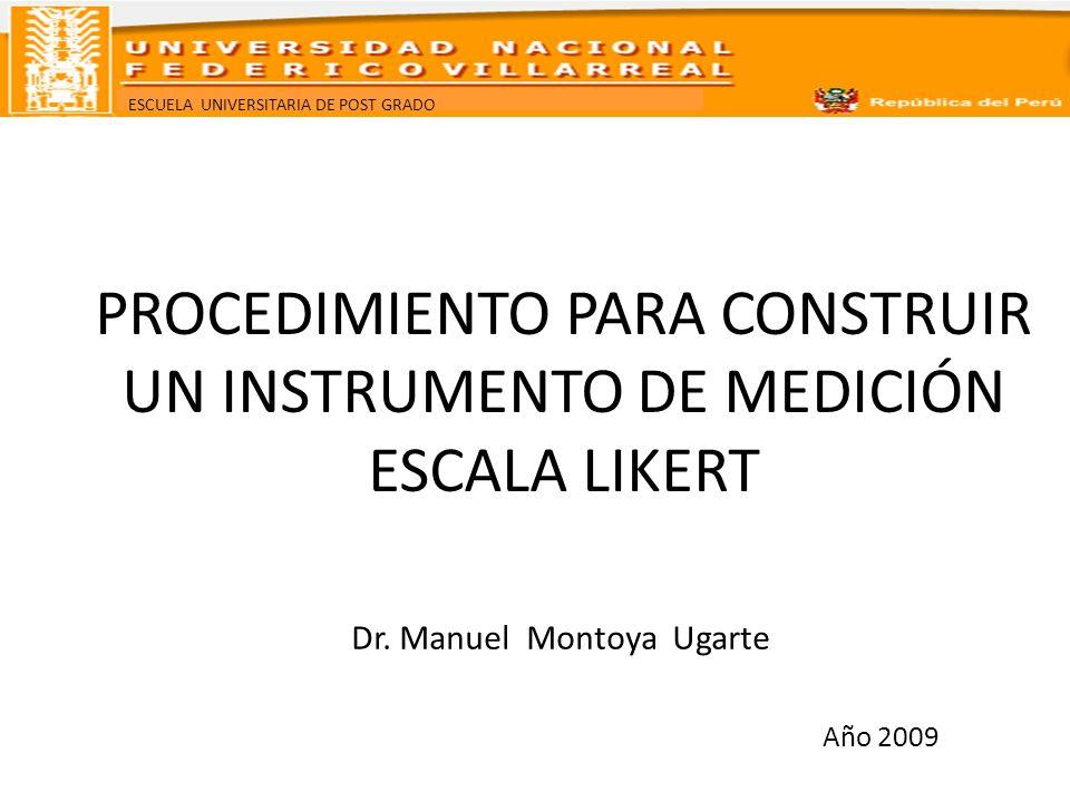 PROCEDIMIENTO PARA CONSTRUIR UN INSTRUMENTO DE MEDICIÓN ESCALA LIKERT