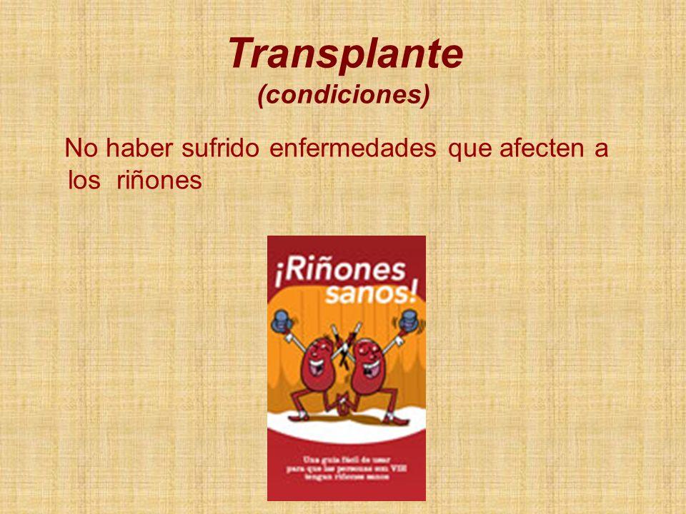 Transplante (condiciones)