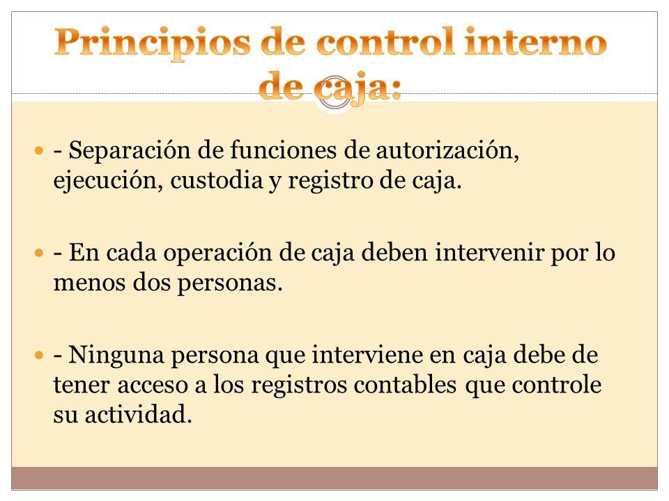 Principios de control interno de caja: