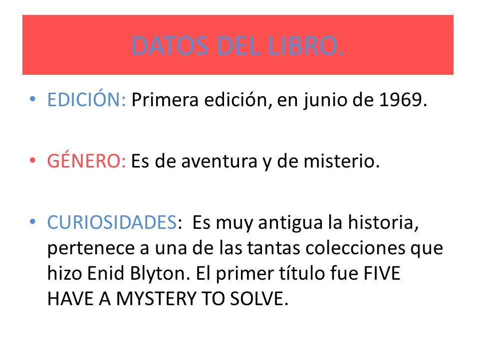 DATOS DEL LIBRO. EDICIÓN: Primera edición, en junio de 1969.