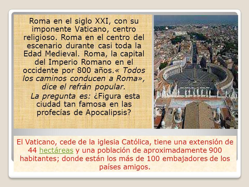 Roma en el siglo XXI, con su imponente Vaticano, centro religioso