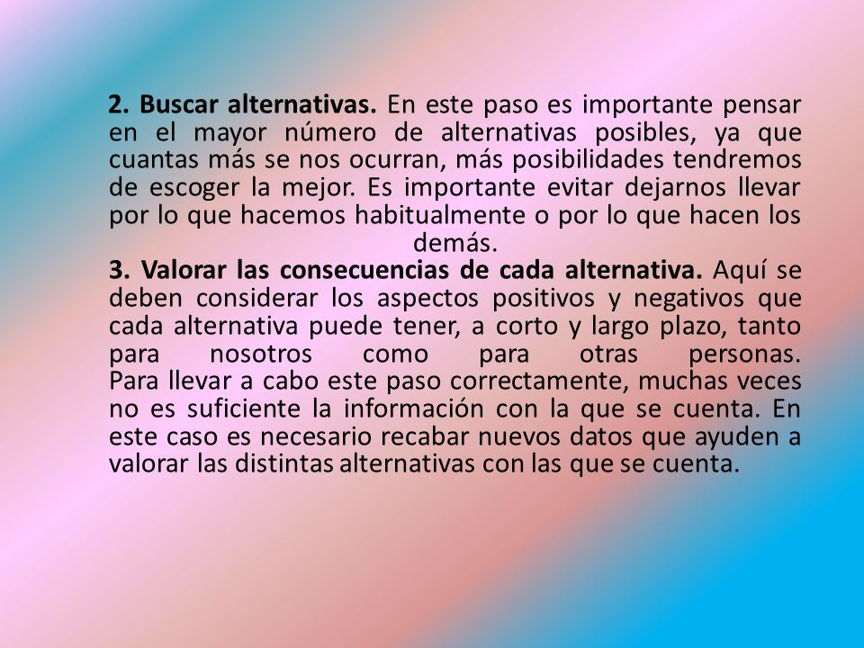 2. Buscar alternativas.